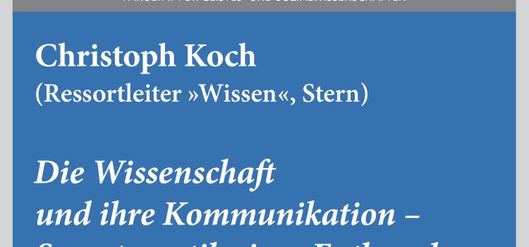 """#wmklauscht: Christoph Koch – """"Die Wissenschaft und ihre Kommunikation. Symptomatik einer Entkopplung"""""""