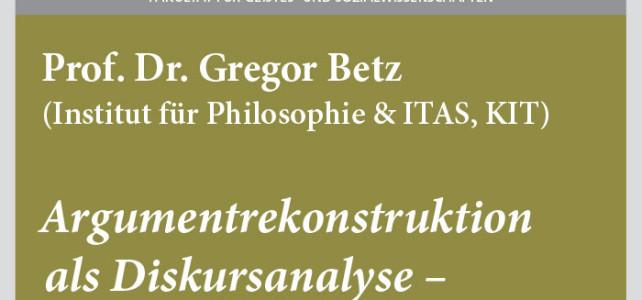 """#wmklauscht: Gregor Betz – """"Argumentrekonstruktion als Diskursanalyse. Ein Werkstattbericht"""""""