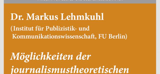 """#wmklauscht: Markus Lehmkuhl – """"Möglichkeiten der journalismustheoretischen Fundierung der Wissenschaftskommunikationsforschung"""""""