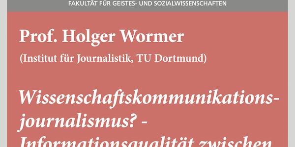"""#wmklauscht: Holger Wormer – """"Wissenschaftskommunikationsjournalismus? – Informationsqualität zwischen Fachpublikationen, PR sowie alten und neuen Medien"""""""